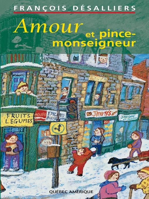 Title details for Amour et pince-monseigneur by François Désalliers - Available