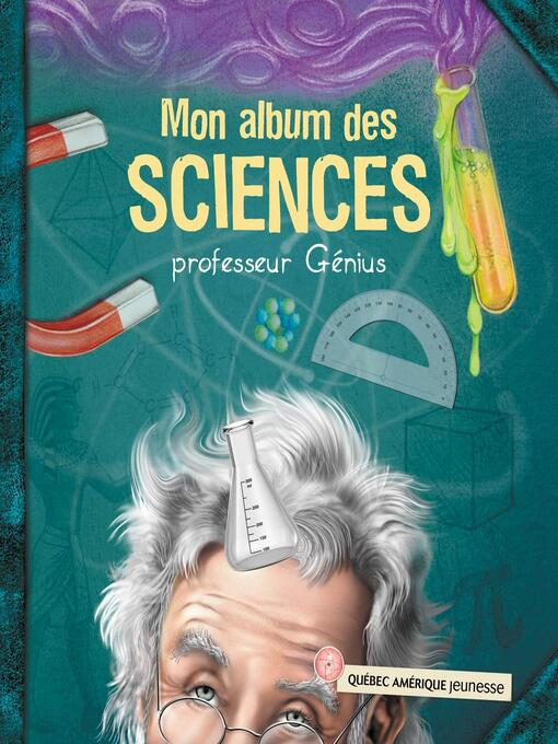 Title details for Mon album des sciences by QA international Collectif - Available