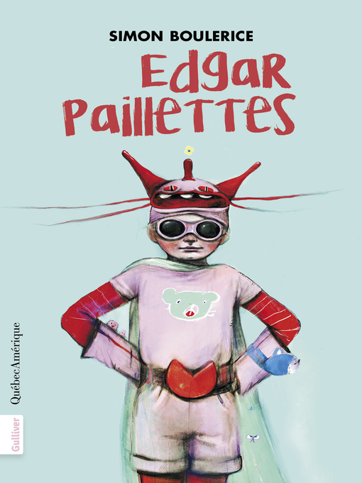 Title details for Edgar Paillettes by Simon Boulerice - Available