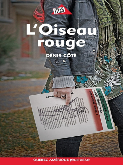 Title details for L'Oiseau rouge by Denis Côté - Available