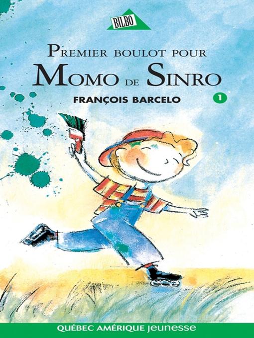 Momo de Sinro 02 - Premier trophée pour Momo de Sinro (French Edition)