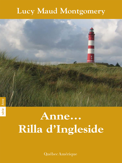 Title details for Anne 08--Anne… Rilla d'Ingleside by Lucy Maud Montgomery - Available