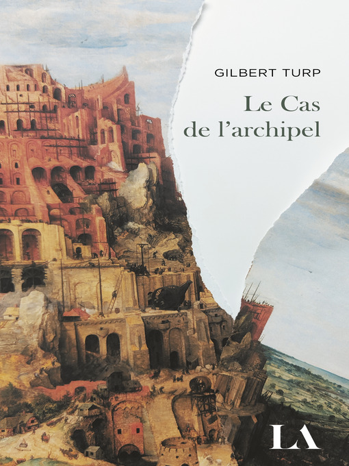 Title details for Le Cas de l'archipel by Gilbert Turp - Available