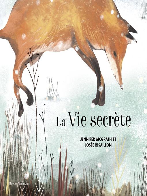Title details for La Vie secrète by Jennifer McGrath - Available