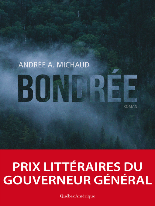 Title details for Bondrée by Andrée A. Michaud - Available