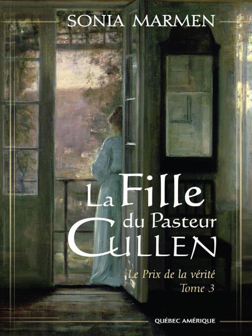 Title details for La Fille du Pasteur Cullen, Tome 3 by Sonia Marmen - Available