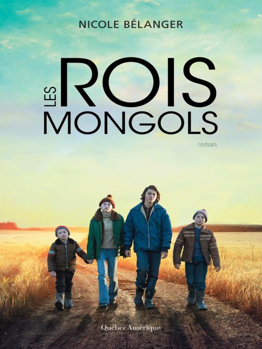 Title details for Les rois mongols by Nicole Bélanger - Available