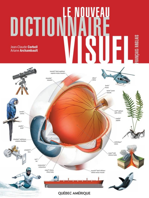 Title details for Le Nouveau Dictionnaire Visuel by Jean-Claude Corbeil - Available