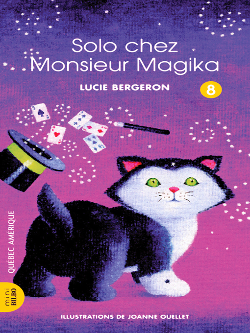 Title details for Solo 08--Solo chez Monsieur Magika by Lucie Bergeron - Available