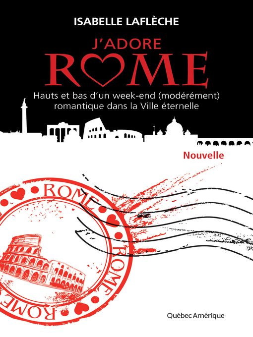 Title details for J'adore Rome by Isabelle Laflèche - Available