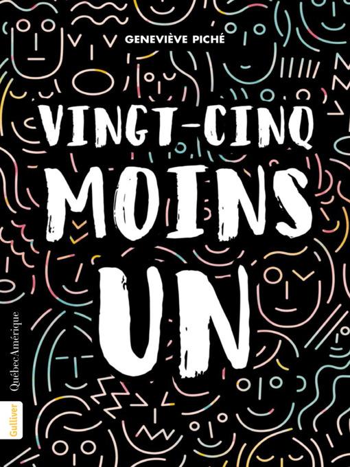 Title details for Vingt-cinq moins un by Geneviève Piché - Available