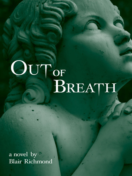 Title details for Out of Breath by Blair Richmond - Available