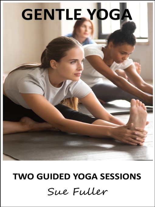 Title details for Gentle Yoga by Sue Fuller - Available