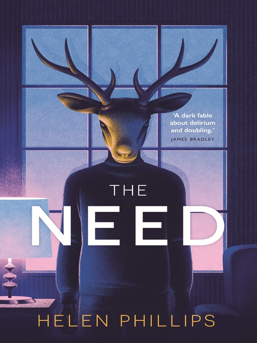 Title details for The Need by Helen Phillips - Available