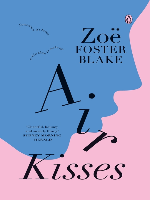 Title details for Air Kisses by Zoe Foster Blake - Available