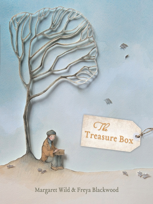 Title details for The Treasure Box by Freya Blackwood - Available