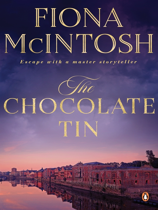 Title details for The Chocolate Tin by Fiona McIntosh - Wait list