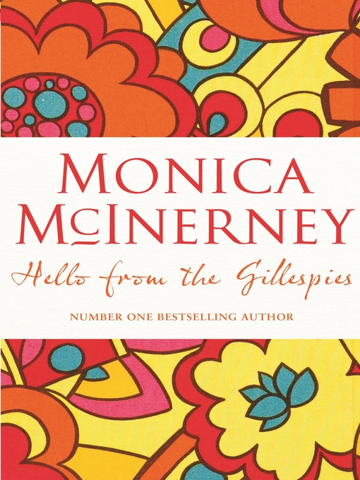 Title details for Hello from the Gillespies by Monica McInerney - Available