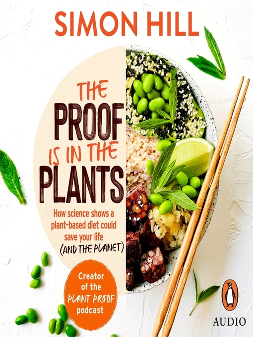 Title details for The Proof is in the Plants by Simon Hill - Wait list