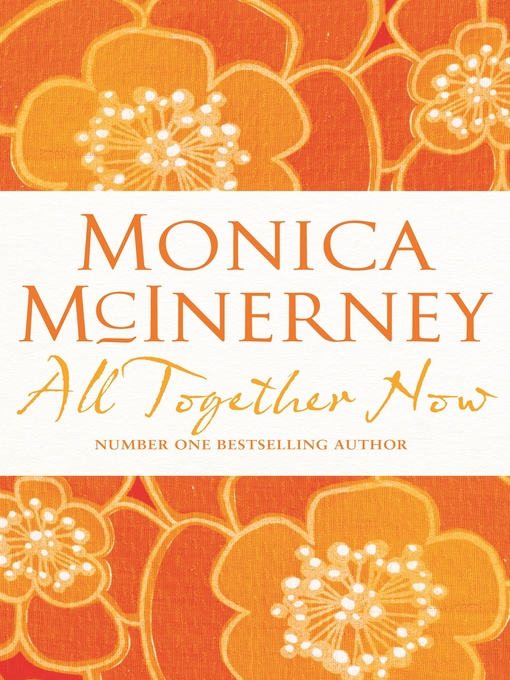 Title details for All Together Now by Monica McInerney - Wait list