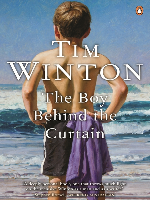 Title details for The Boy Behind the Curtain by Tim Winton - Wait list