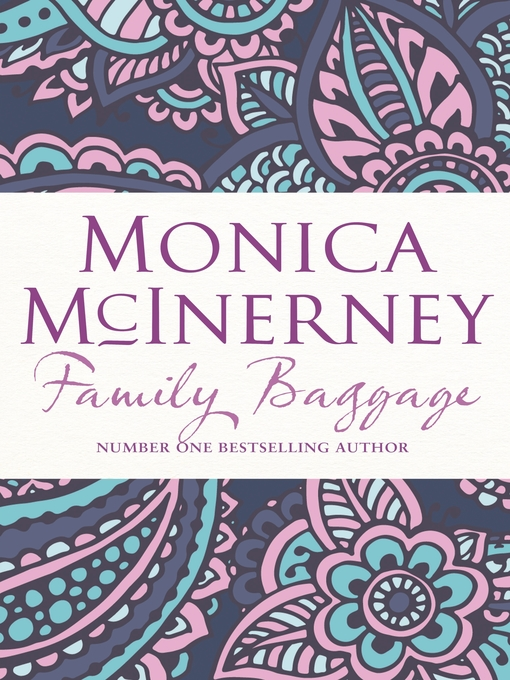 Title details for Family Baggage by Monica McInerney - Available