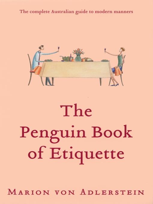 Title details for The Penguin Book of Etiquette by Marion von Adlerstein - Wait list