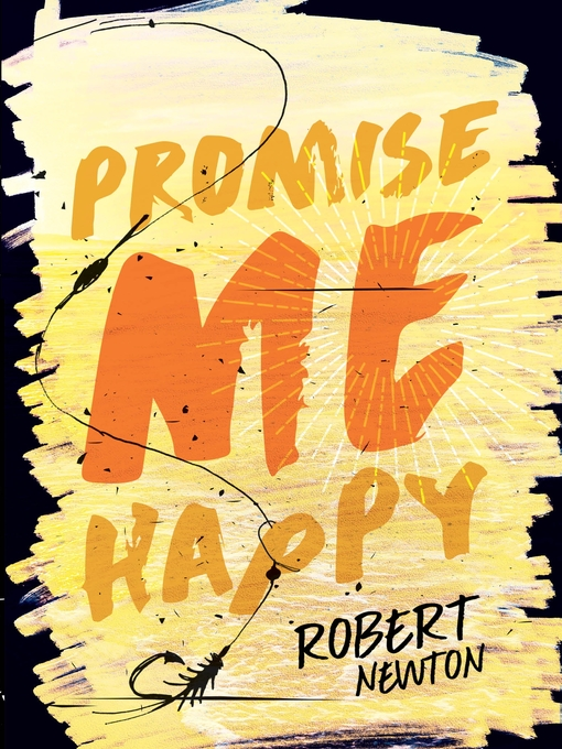 Title details for Promise Me Happy by Robert Newton - Wait list