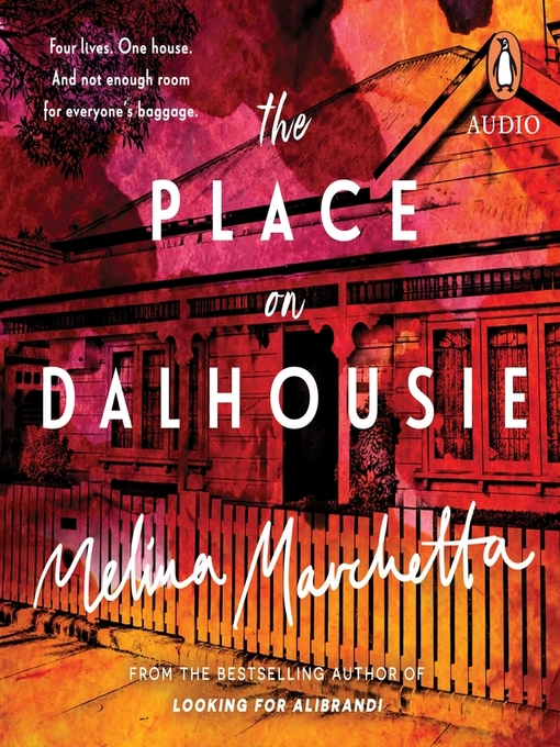 Title details for The Place on Dalhousie by Melina Marchetta - Available