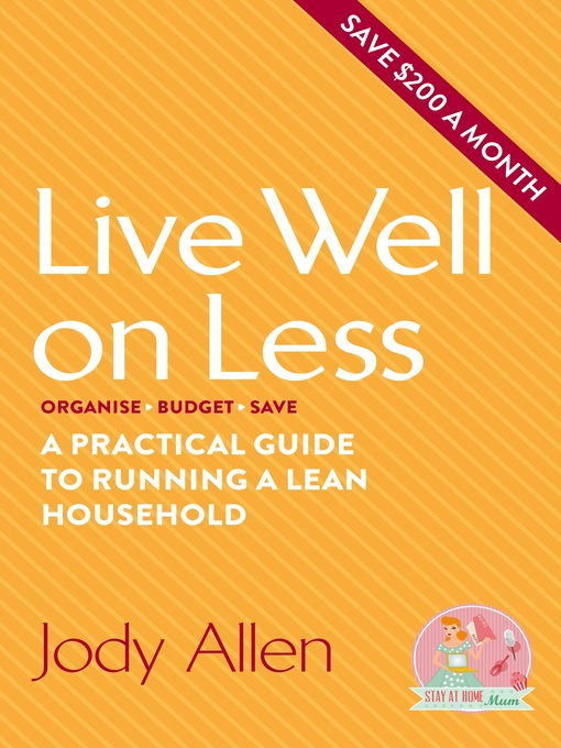 Title details for Live Well on Less by Jody Allen - Available