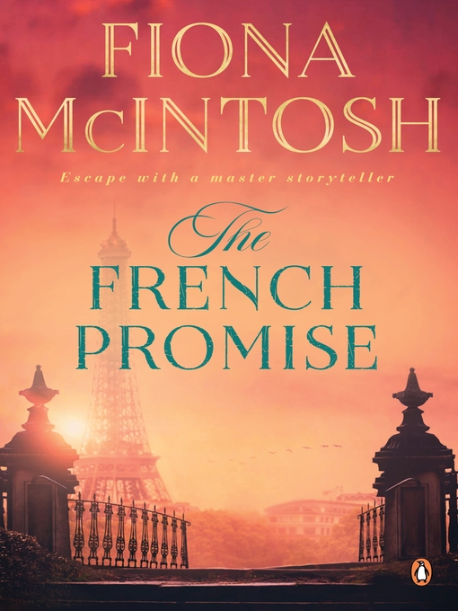 Title details for The French Promise by Fiona McIntosh - Available