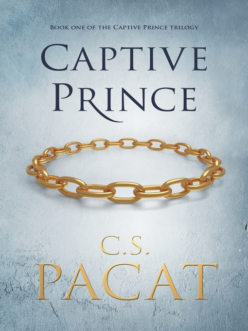 Title details for Captive Prince by C.S. Pacat - Available
