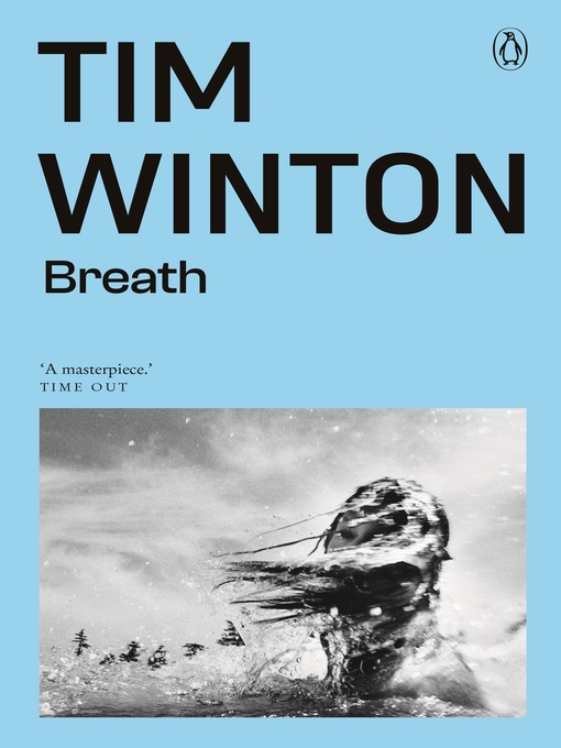 Title details for Breath by Tim Winton - Available