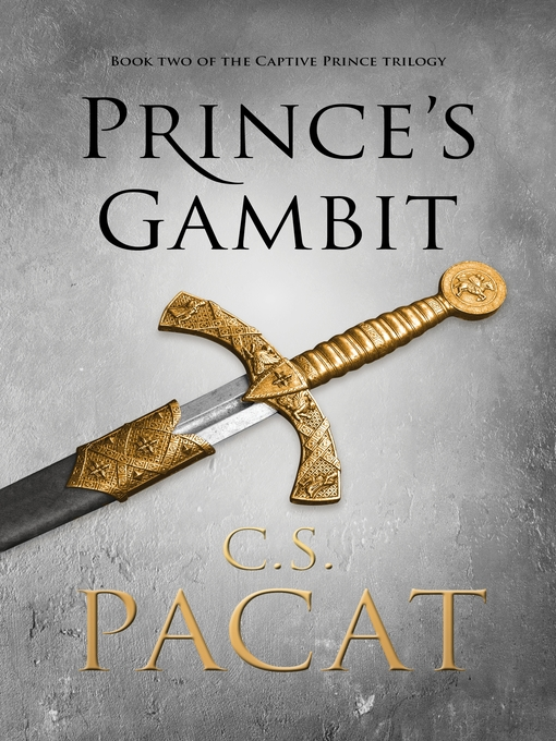 Title details for Prince's Gambit by C.S. Pacat - Available