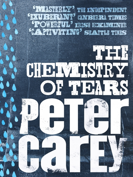 Title details for Chemistry of Tears by Peter Carey - Available