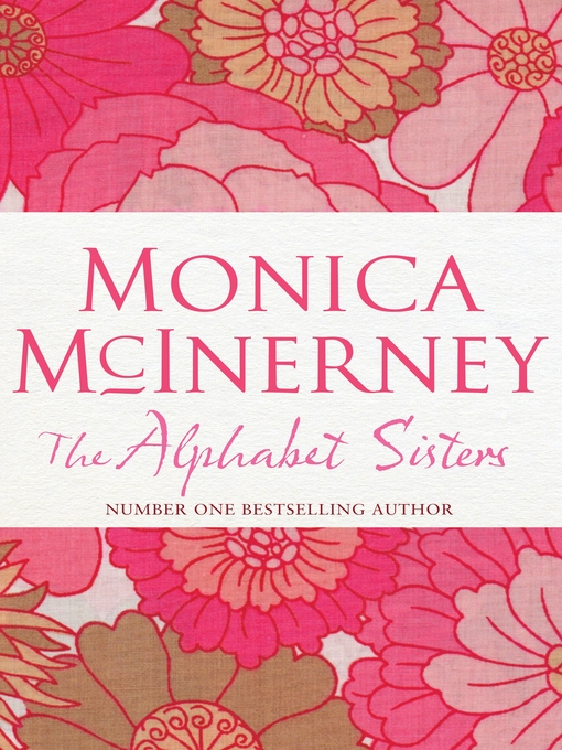 Title details for The Alphabet Sisters by Monica McInerney - Available