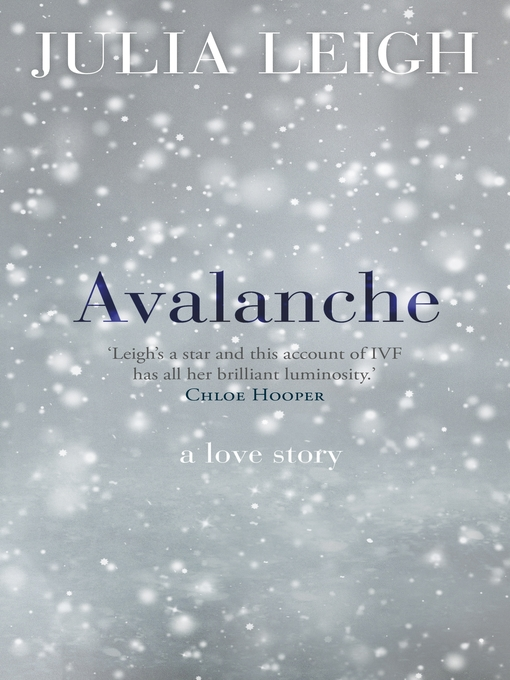 Title details for Avalanche by Julia Leigh - Available