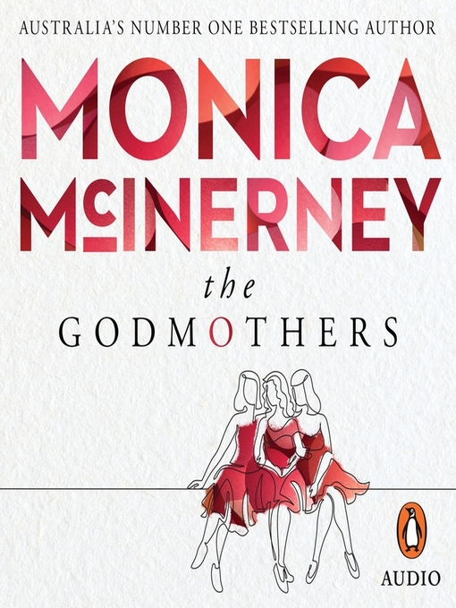 Title details for The Godmothers by Monica McInerney - Available