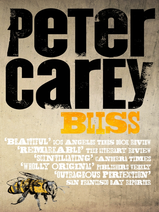 Title details for Bliss by Peter Carey - Available