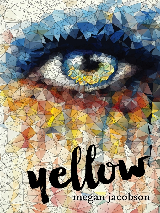 Title details for Yellow by Megan Jacobson - Available