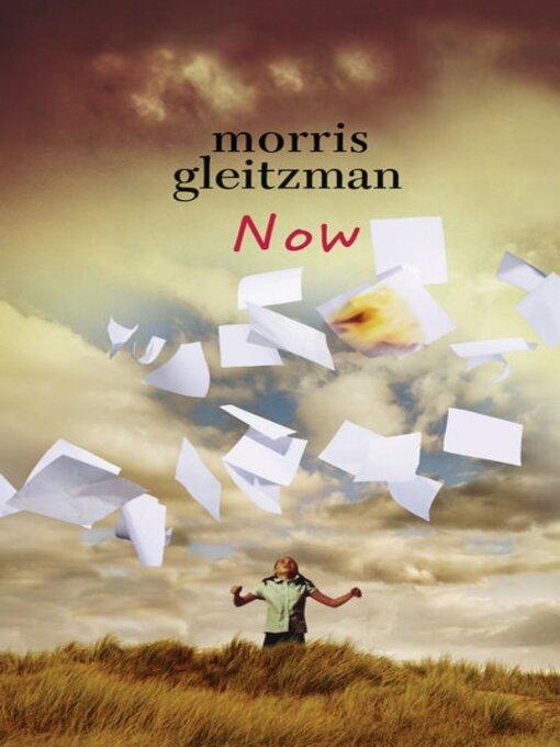 Title details for Now by Morris Gleitzman - Wait list