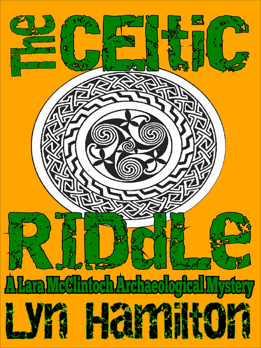 Title details for The Celtic Riddle by Lyn Hamilton - Wait list