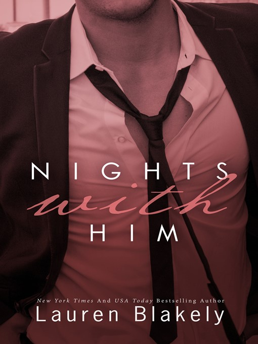 Title details for Nights With Him by Lauren Blakely - Available