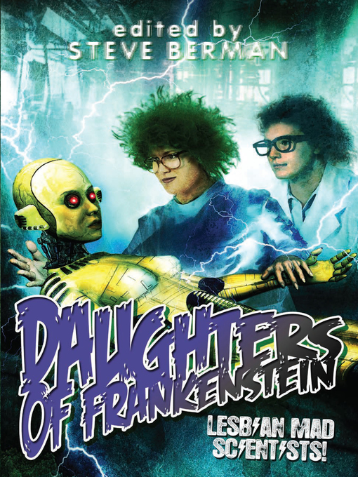 Title details for Daughters of Frankenstein by Steve Berman - Available
