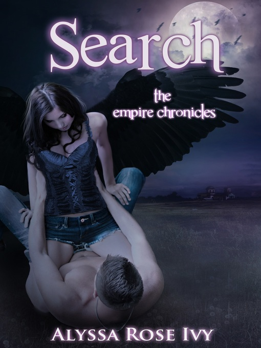 Title details for Search (The Empire Chronicles #2) by Alyssa Rose Ivy - Wait list