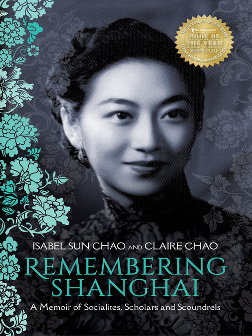 Title details for Remembering Shanghai by Claire Chao - Available