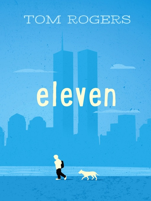 Title details for Eleven by Tom Rogers - Available