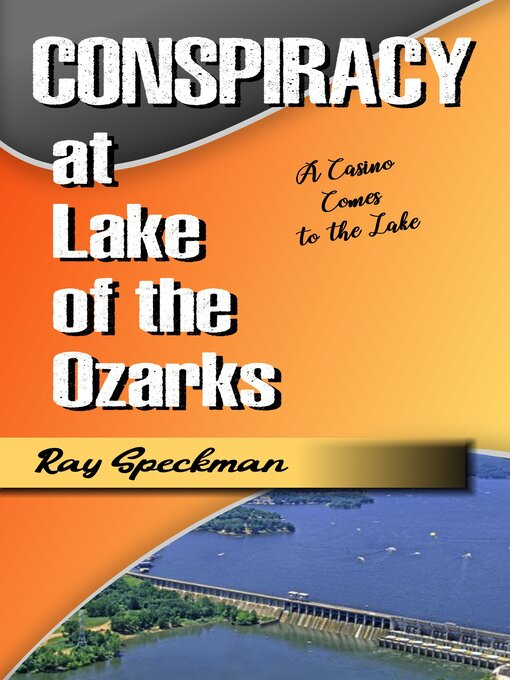 Title details for Conspiracy at Lake of the Ozarks by Ray Speckman - Available