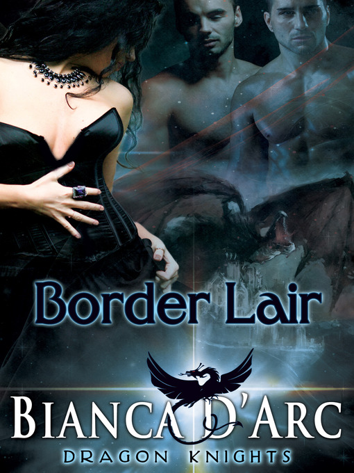 Title details for Border Lair by Bianca D'Arc - Available