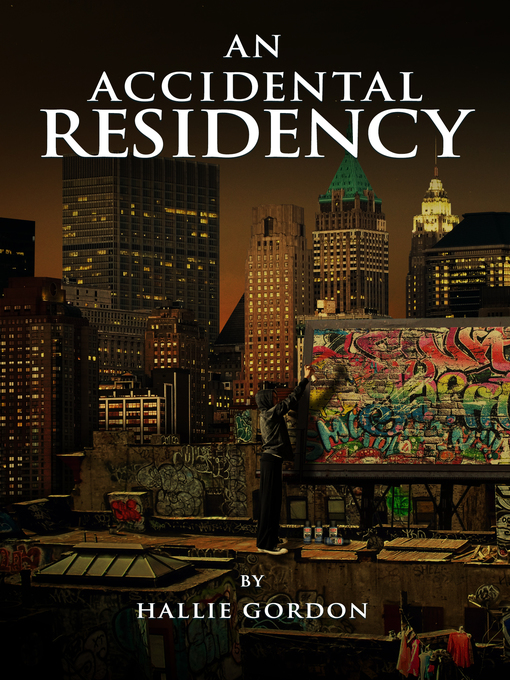 Title details for An Accidental Residency by Hallie Gordon - Wait list